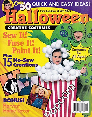 Halloween Creative Costumes (Over 50 Quick and Easy Ideas!)[from the Editors of Sew News Magazine] -