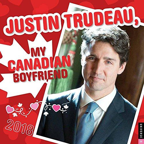 Justin Trudeau, My Canadian Boyfriend 2018 Wall Calendar