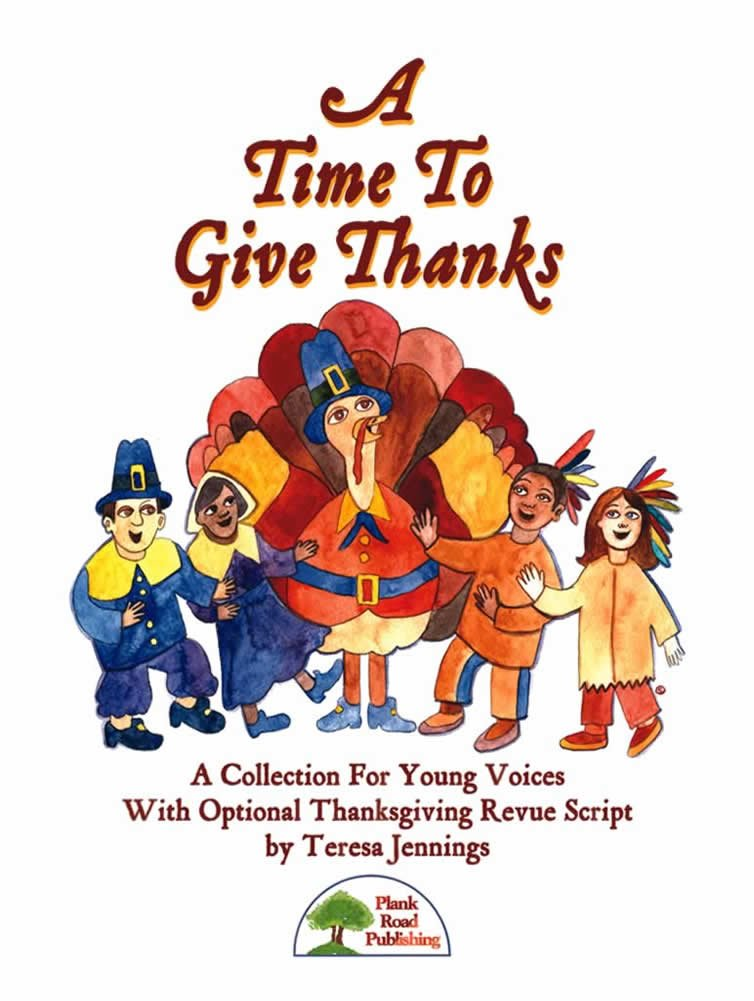 A Time To Give Thanks - Kit with CD PDF