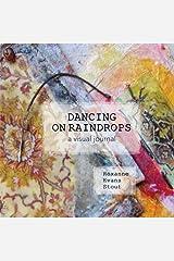 Dancing on Raindrops Paperback