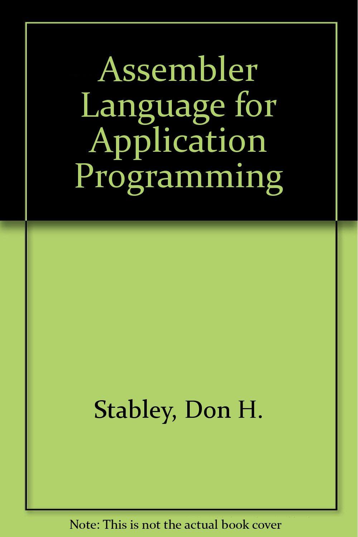 Assembler language for application programming: Don H