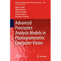 Advanced Procrustes Analysis Models in Photogrammetric Computer Vision (CISM International Centre for Mechanical Sciences)