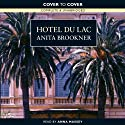 Hotel du Lac Audiobook by Anita Brookner Narrated by Anna Massey