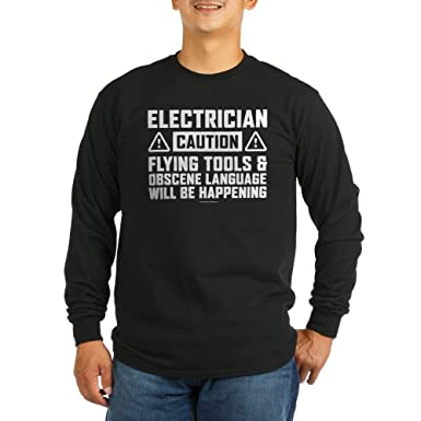 00368efbc CafePress Caution Electrician Long Sleeve T-Shirt Unisex Cotton Long Sleeve  T-Shirt Black