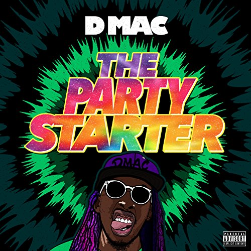 The Party Starter [Explicit]