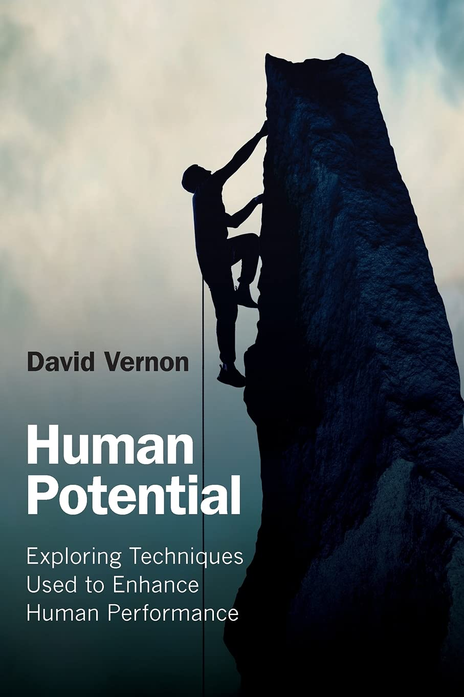 Human Potential: Exploring Techniques Used to Enhance Human ...