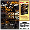The Ghostwalker File Audiobook by Kevin Robinson Narrated by Jim Foster