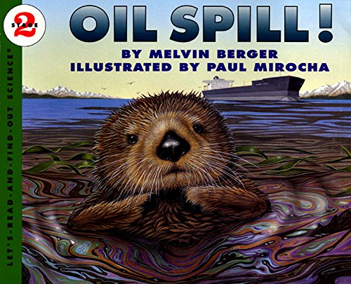 - Oil Spill! (Let's-Read-and-Find-Out Science)