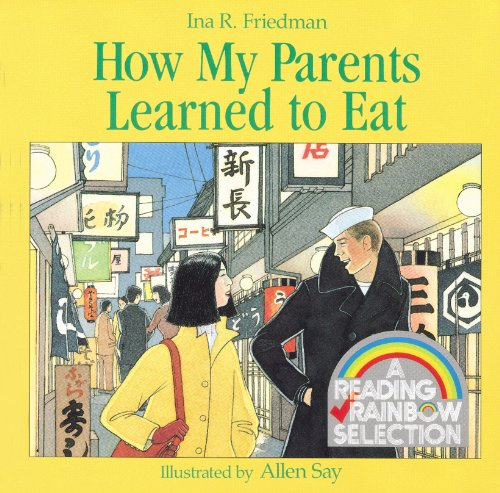 How My Parents Learned To Eat (Turtleback School & Library Binding Edition) (Reading Rainbow Readers)