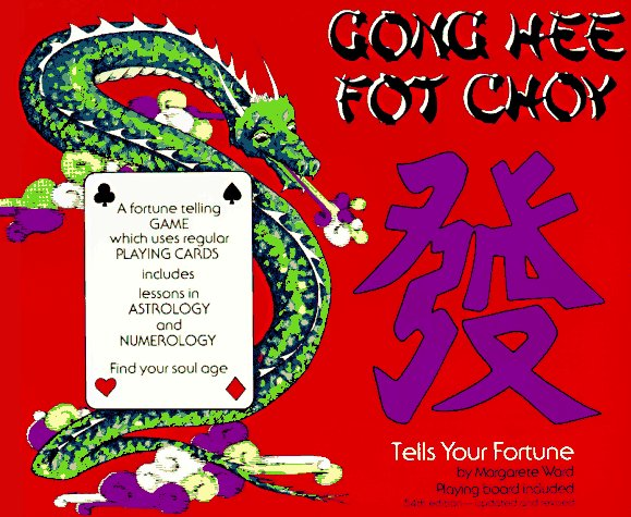 Gong Hee Fot Choy: Tells Your Fortune