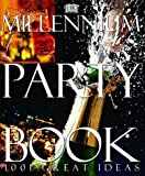 The Millennium Party Book, Lauren Floodgate and Lucy Knox, 0789441810