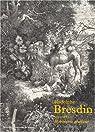 Rodolphe Bresdin, 1822-1885, robinson graveur par Préaud