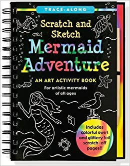 Mermaid Adventure Scratch and Sketch: An Art Activity Book for Artistic Mermaids of All Ages (Art, Activity Kit) by Nemmers, Lee (2013) Spiral-bound