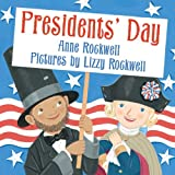Presidents' Day, Anne F. Rockwell, 0060501960