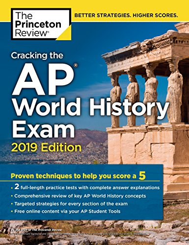 Book cover from Cracking the AP World History Exam, 2019 Edition: Practice Tests & Proven Techniques to Help You Score a 5 (College Test Preparation) by The Princeton Review