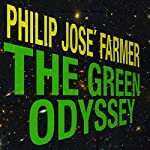 The Green Odyssey | Philip Jose Farmer