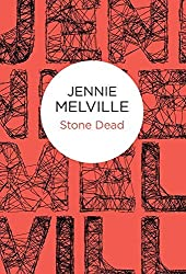 Stone Dead (Charmian Daniels) by Jennie Melville (2015-05-21)