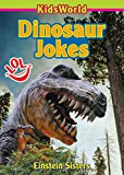 Dinosaur Jokes (Kids World)