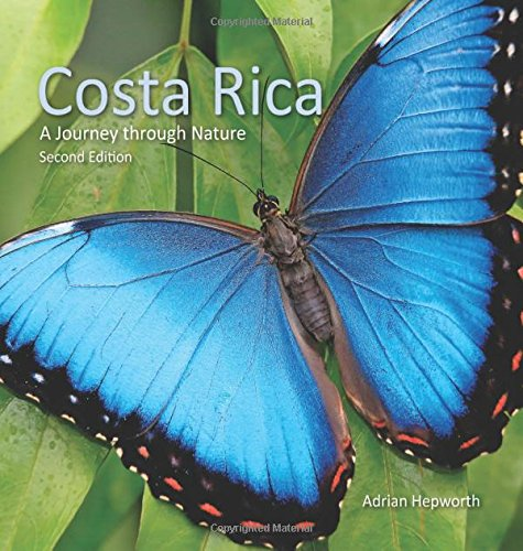 In the second edition of Costa Rica: A Journey through Nature, Adrian Hepworth takes readers on a spectacular photographic journey through one of the most biologically diverse countries on the planet. Above a trail, a puma stands majestically o...