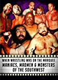When Wrestling Was on the Marquee Vol. 2 - Maniacs, Madmen & Monsters DVD