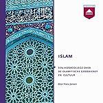Islam: Een hoorcollege over de islamitische godsdienst en cultuur | Hans Jansen
