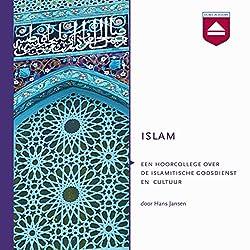 Islam: Een hoorcollege over de islamitische godsdienst en cultuur