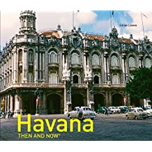 Havana Then and Now®