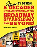 #10: Fraver by Design: Five Decades of Theatre Poster Art from Broadway, Off-Broadway, and Beyond