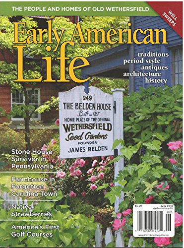 Early American Life Magazine June 2018 for sale  Delivered anywhere in USA