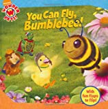 You Can Fly, Bumblebee! (Wonder Pets)