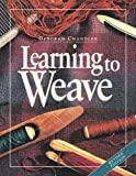 Learning to Weave, Deborah Chandler, 159668139X