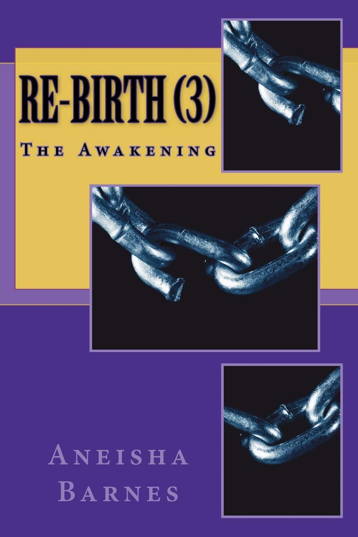 Download Re-Birth (3): The Awakening (Volume 3) pdf