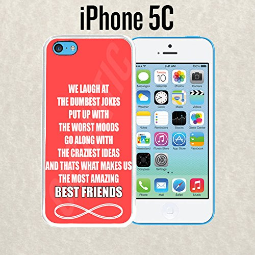 iPhone Case Amazing Best Friends Quote for iPhone 5c Plastic White (Ships from CA) With Free .33 mm Premium Tempered Glass Screen Protector