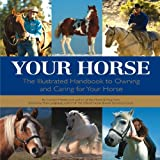 Your Horse, Carolyn Henderson, 0760339406
