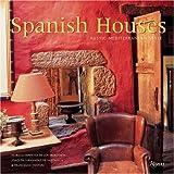 Spanish Houses, Patricia Espinosa De Los Monteros Rosillo, 0847829138