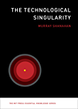 The Technological Singularity (MIT Press Essential Knowledge series) (English Edition)