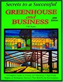 Secrets to a Successful Greenhouse and Business, T.M. Taylor, 0962867810
