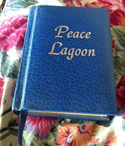 Peace Lagoon: Sacred Songs Of The Sikhs. (The Collected Hymns Of Guru Nanak, Guru Amar Das, Guru Ram Das, Guru Arjun And Guru Gobind Singh).