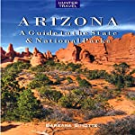Arizona: A Guide to the State & National Parks   Barbara Sinotte