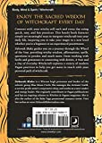 A Year and a Day of Everyday Witchcraft: 366 Ways