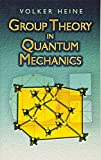img - for Group Theory in Quantum Mechanics: An Introduction to Its Present Usage book / textbook / text book