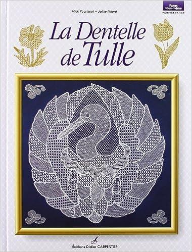 Lire Le Dentelle de Tulle epub, pdf