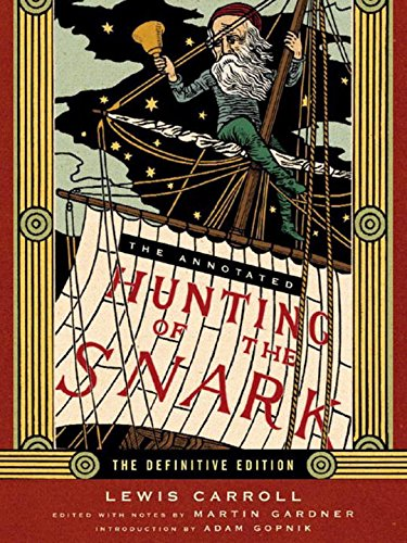 The Annotated Hunting of the Snark (The Annotated Books)
