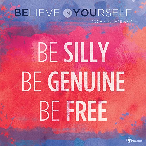 2018 Believe in Yourself Wall Calendar