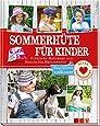 Sommerhüte für Kinder: Fröhliche Nähideen von Beanie bis Matrosenhut. Mit Schnittmustern zum Downloaden. (Alles handgemacht)
