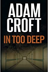 In Too Deep (Knight & Culverhouse) Paperback