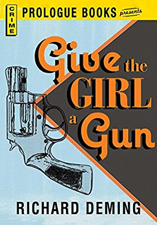 book cover of Give The Girl A Gun