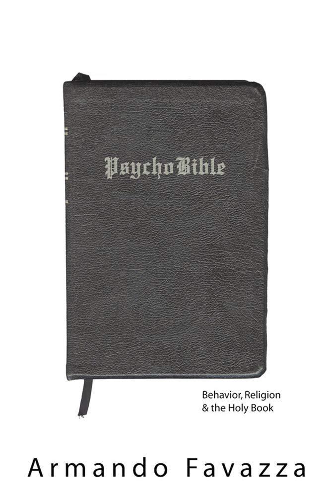 PsychoBible: Behavior, Religion & the Holy Book pdf