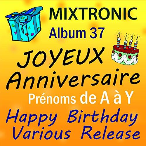 Joyeux Anniversaire Olivier By Mixtronic On Amazon Music Amazon Com
