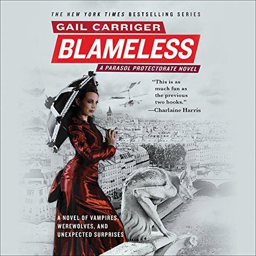 Blameless: The Parasol Protectorate, Book 3 (Parasol Protectorate Series)